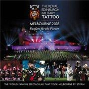 The Royal Edinburgh Military Tattoo Melbourne 2016