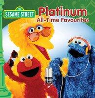 SESAME STREET PLATINUM ALL TIME FAVOURITES