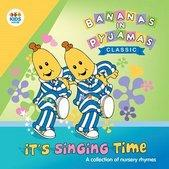It's Singing Time A Collection Of Nursery Rhymes