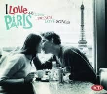 I Love Paris - 40 Classic French Love Songs
