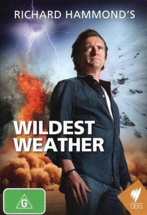 RICHARD HAMMOND'S WILDEST WEATHER