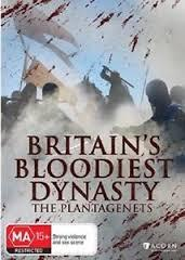 BRITAINS BLOODIEST DYNASTY THE PLANTAGENETS