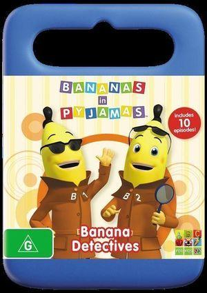 Bananas in Pyjamas Banana Detectives