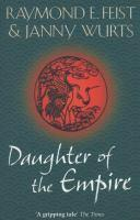 Daughter of the Empire - #1 Empire Trilogy