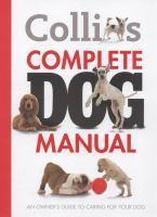 Collins Complete Dog Manual