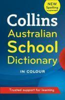 Collins Australian School Dictionary [Fifth Editio