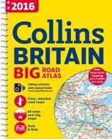 2016 Collins Big Road Atlas Britain [new Edition]