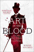 Art in the Blood A Sherlock Holmes Adventure