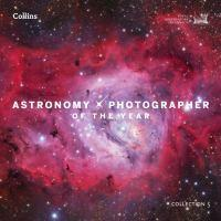 Astronomy Photographer Of The Year Collection 5