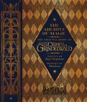 Archive Of Magic Film Wizardry Of Fantastic Beasts