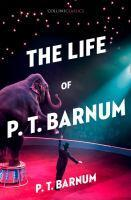 Collins Classics - The Life Of P.T. Barnum