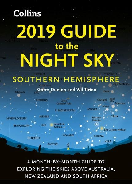 2019 Guide To The Night Sky A Month-by-month Guid