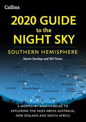 2020 Guide To The Night Sky Southern Hemisphere A