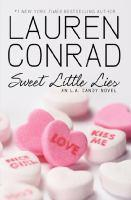 SWEET LITTLE LIES AN L.A CANDY NOVEL