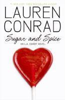 Sugar and Spice An L. A. Candy Novel