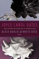 Black Dahlia & White Rose Stories