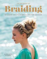 The Big Book Of Braiding 55 Elegant and Stylish