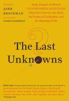The Last Unknowns Deep Elegant Profound Unanswe
