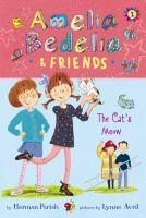 Amelia Bedelia and Friends #2 Amelia Bedelia and