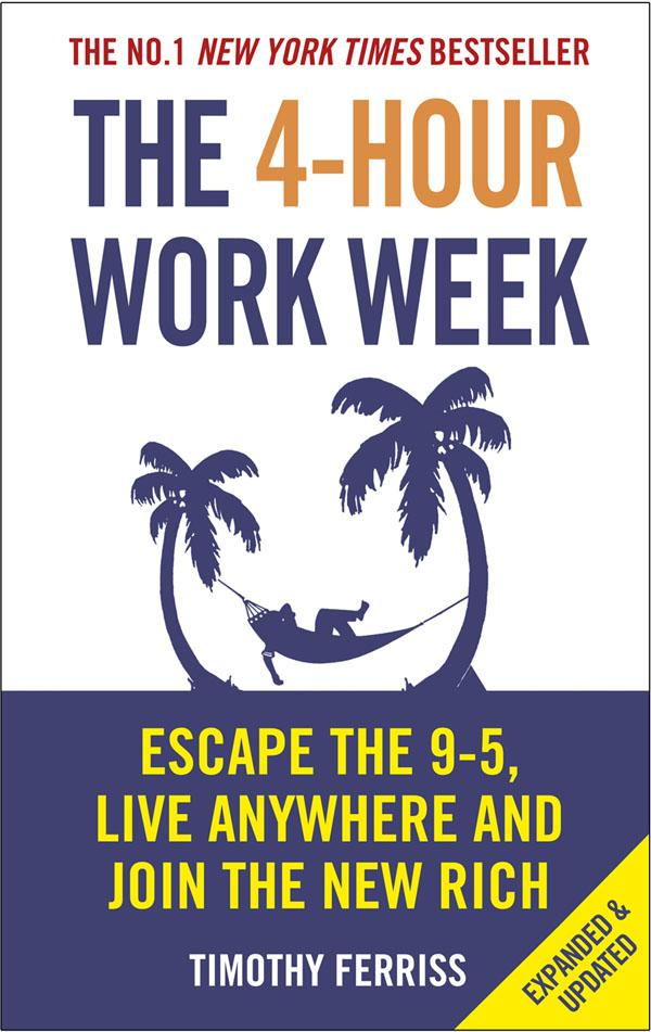 Four Hour Work Week Escape 9-5 Live Anywhere and Join the