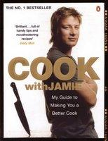 Cook with Jamie My Guide to Making You a Better Cook