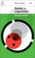 Books v Cigarettes - Penguin Books Great Ideas