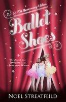 Ballet Shoes 75th Anniversary Edition