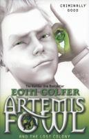 Artemis Fowl - #5 Lost Colony