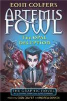 Artemis Fowl - #4 Opal Deception - Graphic Novel