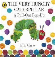 Very Hungry Caterpillar A Pull Out Pop Up Book