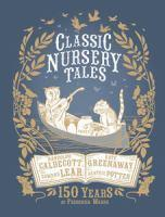 Classic Nursery Tales 150 Years of Frederick Warn