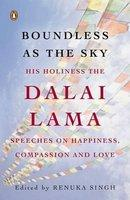 Boundless as the Sky His Holiness the Dalai Lama