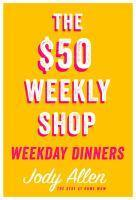 $50 Weekly Shop Weekday Dinners The