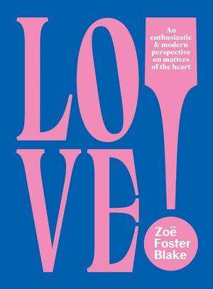 LOVE! An Enthusiastic and Modern Perspective on M
