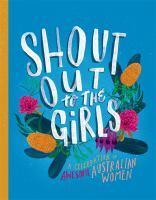 Shout Out to the Girls A Celebration of Awesome A