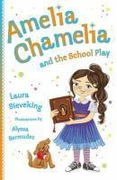 Amelia Chamelia and the School Play #3