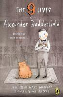 9 Lives of Alexander Baddenfield The