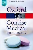 CONCISE MEDICAL DICTIONARY 9th edition