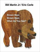 Brown Bear Brown Bear What Do You See? - Board Book