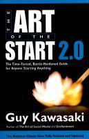 Art of the Start 2.0 The Time-Tested Battle-Hard