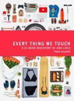 EVERYTHING WE TOUCH A 24 HOUR INVENTORY