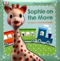 Sophie La Girafe Sophie On the Move A Touch and