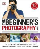 Beginner's Photography Guide NEW ED