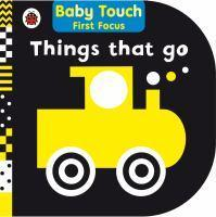 Baby Touch First Focus Things That Go
