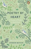 Poetry by Heart A Treasury of Poems to Read Aloud