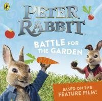 Peter Rabbit The Movie Battle for the Garden