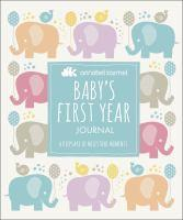 Baby's First-Year Journal A Keepsake of Milestone