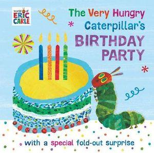 Very Hungry Caterpillar's Birthday Party The