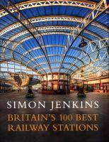 Britain's 100 Best Stations