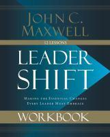 Leadershift Workbook Making The Essential Changes